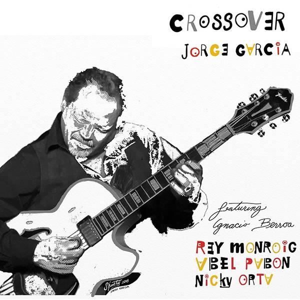 "Jorge Garcia ""Crossover"""