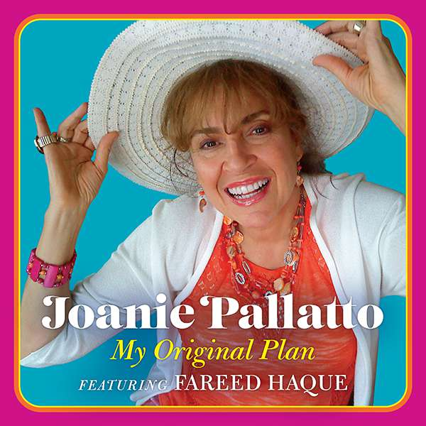"Joanie Pallatto ""My Original Plan"""