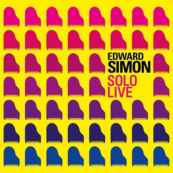 "Edward Simon ""Solo Live"""